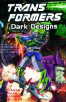 Transformers: Dark Designs - TPB/Graphic Novel